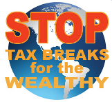 Stop Tax Breaks for the Wealthy